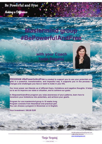 Mastermind group #bepowerfulandfree – Open Enrollment – new group Spring / Summer 2019 (Slo and Engl)