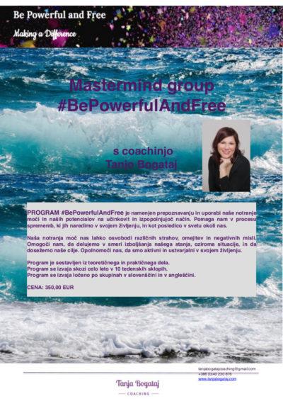 Mastermind Group #bepowerfulandfree – Open Enrollment – Starting February 2019