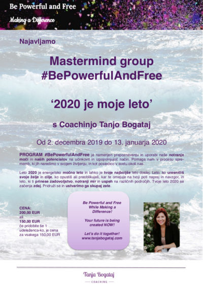 #bepowerfulandfree Mastermind group '2020 je moje leto!' – začnemo 2. decembra 2019