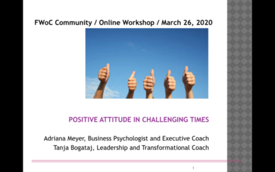Positive attitude in challenging times – Online Group Coaching Session