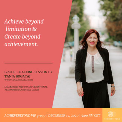 Group Coaching Session Achieve Beyond, VIP Group, December 17, 6pm CET